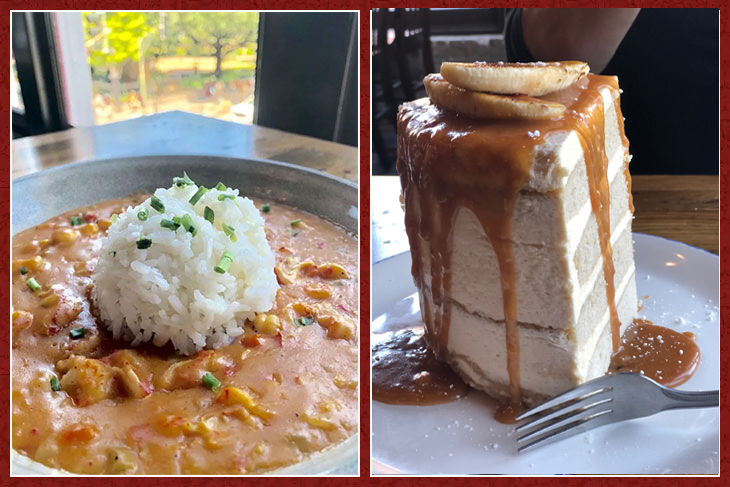 Landry Seafoods famous Crawfish étouffée and Bananas Foster Cake
